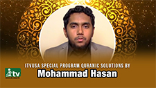 ITVUSA Special Program Quranic Solutions By Mohammad Hasan